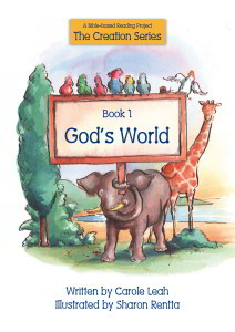 The Creation Series - God's World